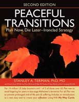 PEACEFUL TRANSITIONS: Plan Now, Die Later�Ironclad Strategy